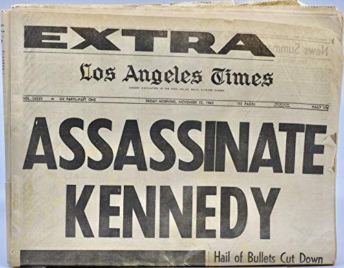 1963 - Los Angeles Tie - Extra! - Nov 22 - Asassinate Kennedy - Hail of Bullets Cut Down President in Dallas Texas - Original - Parts 1,2,3 - Collectible - Historical