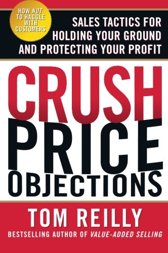 Crush Price Objections Protecting Business Pdf Dd864fcc4 Mk 55