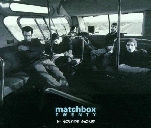 2001 Matchbox - If You're Gone / Bent / Back to Good by Matchbox Twenty (2001-03-13)
