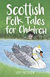 img - for Scottish Folk Tales for Children book / textbook / text book
