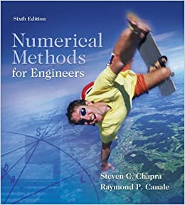 Numerical Methods For Engineers Text Only 6th Sixth Edition By S Chapra By R Canale S Chapra R Canale Amazon Com Books