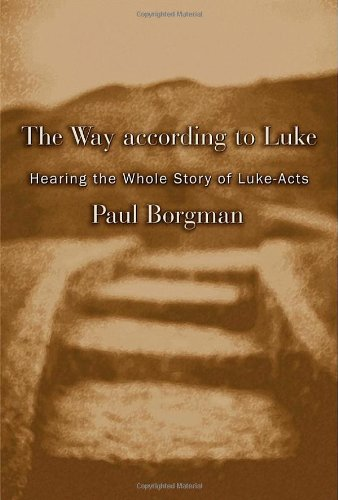 Download The Way according to Luke: Hearing the Whole Story of Luke-Acts pdf