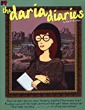 img - for By Anne D. Bernstein - The Daria Diaries (1998-01-16) [Paperback] book / textbook / text book