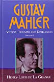 img - for Gustav Mahler, Vol. 3: Vienna: Triumph and Disillusion, 1904-1907 book / textbook / text book