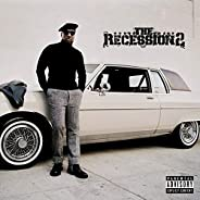 The Recession 2 [Explicit]