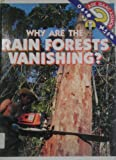 Why Are the Rain Forests Vanishing?, Isaac Asimov, 0836807979