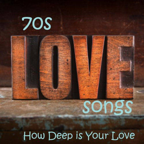 Love songs of the 70s music