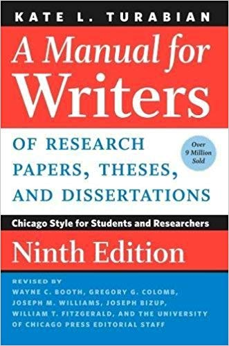 [022643057X] [9780226430577] A Manual for Writers of Research Papers, Theses, and Dissertations, 9th Edition: Chicago Style for Students and Researchers-Paperback