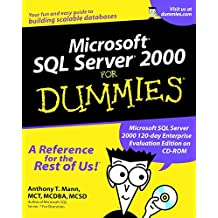 Microsoft SQL Server 2000 For Dummies