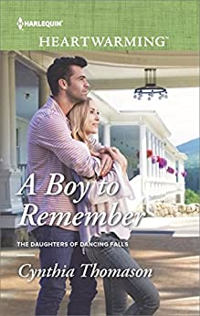 A Boy to Remember (The Daughters of Dancing Falls) by [Thomason, Cynthia]