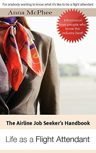 Life as a Flight Attendant (The Airline Jobseeker's Handbook Book 1)