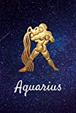 "Aquarius: Celestial Astrology Horoscope Zodiac Sign Blank Lined Notebook/Journal (6"" X 9"")"
