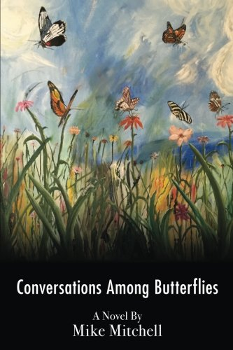 Download Conversations Among Butterflies: Obligation and Metamorphosis in a Latin American Jungle ebook