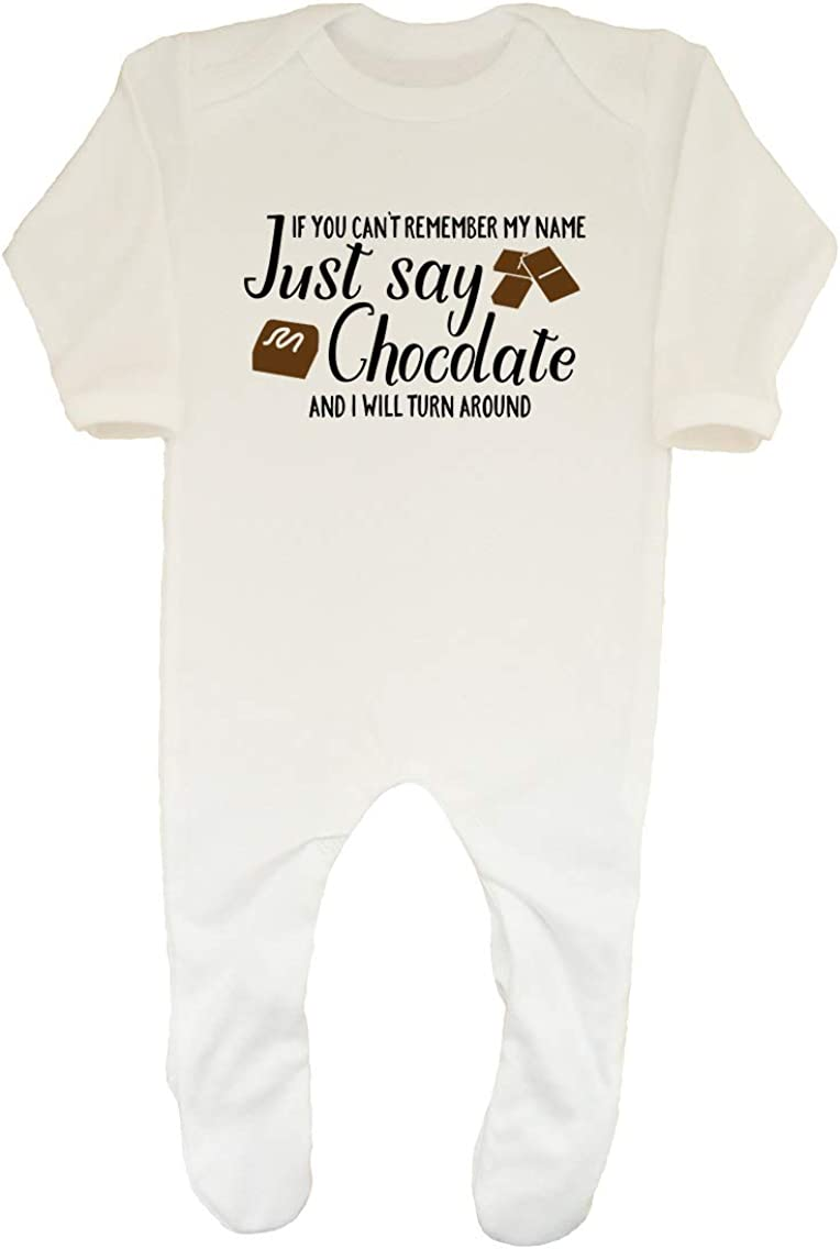 Shopagift If You Cant Remember My Name Just Say Chocolate and I Will Turn Around Funny Baby Sleepsuit Romper