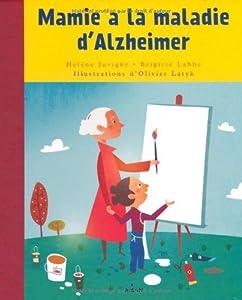 """Afficher """"Mamie a la maladie d'Alzheimer"""""""