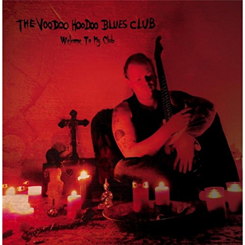 Voodoo Coil - Welcome to My Club