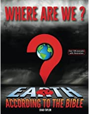 Where Are We?: Earth according to the Bible