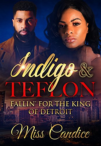 Search : Indigo & Teflon: Fallin' For The King of Detroit