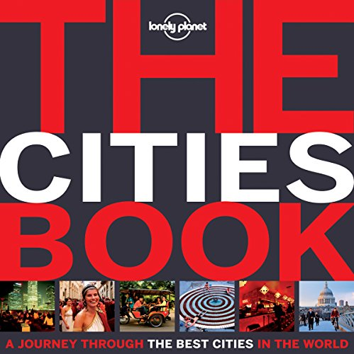 The Cities Book Mini: A Journey Through the Best Cities in the World (Lonely Planet) (Lonely Planet Best Cities)