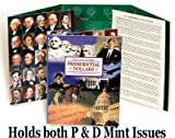 1 - U.S. Presidential Dollar Series P&D 2007--2016 Collection Folder by Littleton - - -