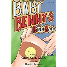[(Baby Benny's Boo-Boo)] [By (author) Gary Saff ] published on (January, 2011)