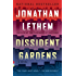 Dissident Gardens: A Novel (Vintage Contemporaries)