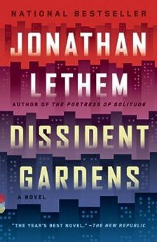 Dissident Gardens: A Novel (Vintage Contemporaries) by [Lethem, Jonathan]
