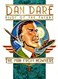 Classic Dan Dare: The Man From Nowhere