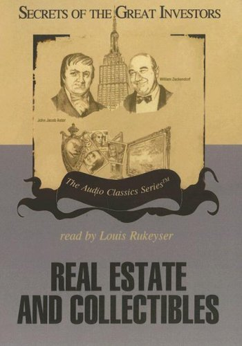Real Estate and Collectibles (Secrets of the Great Investors)