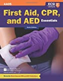 First Aid, CPR, and AED Essentials, Steven M. Thygerson and Alton L. Thygerson, 1449626629