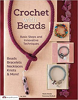 Crochet With Beads Basic Steps And Innovative Techniques Design