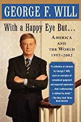 With a Happy Eye, but...: America and the World, 1997--2002