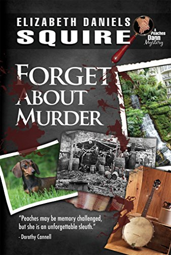 Forget About Murder (A Peaches Dann Mystery Book 7)