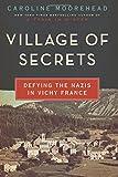 Village of Secrets, Caroline Moorehead, 0062202472
