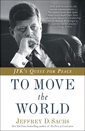 To Move the World: JFK's Quest for Peace cover