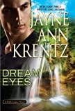Dream Eyes, Jayne Ann Krentz, 1594136718