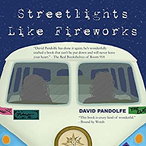 Streetlights Like Fireworks Audiobook