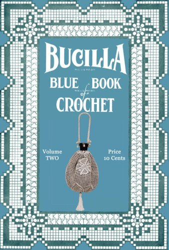 Bucilla Blue Book of Crochet #2 c.1915 - Vintage crochet patterns Lampshades, Lingerie, Laces & Household Linens ()