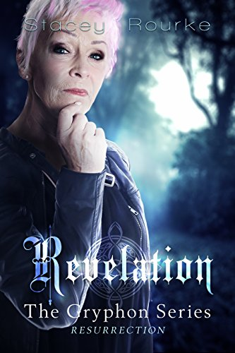 Revelation (Gryphon Series Book 7) by [Rourke, Stacey]
