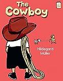 The Cowboy (I Like to Read)