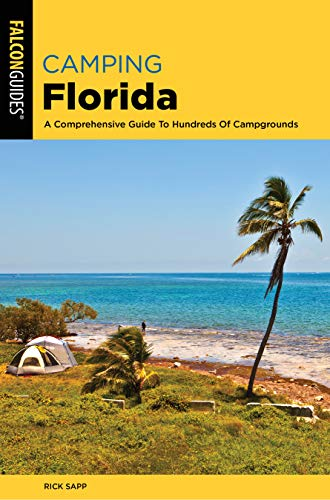 Pdf Travel Camping Florida: A Comprehensive Guide To Hundreds Of Campgrounds