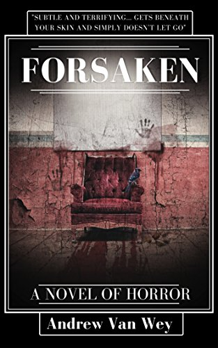 Forsaken: A Novel of Art, Evil, and Insanity (Window Windows Seats Bay For)