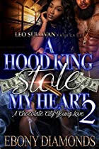 A Hood King Stole My Heart 2: A Chocolate City Young Love