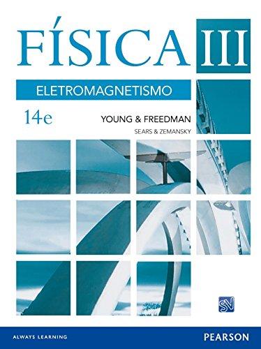 Física III. Eletromagnetismo: Volume 3