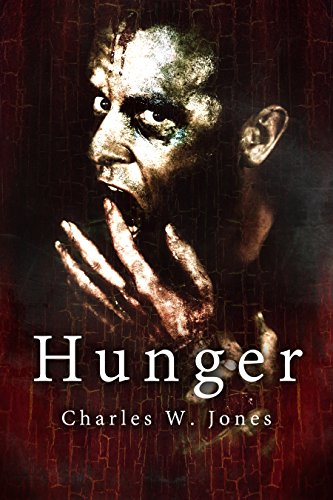 Hunger by [Jones, Charles W.]