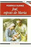 img - for Jose, esposo de Maria (Patmos) (Spanish Edition) book / textbook / text book
