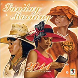 2011 sunday morning calendar african american expressions