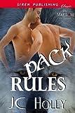 Pack Rules (Siren Publishing Classic ManLove)