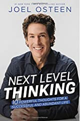 Next Level Thinking: 10 Powerful Thoughts for a Successful and Abundant Life Hardcover