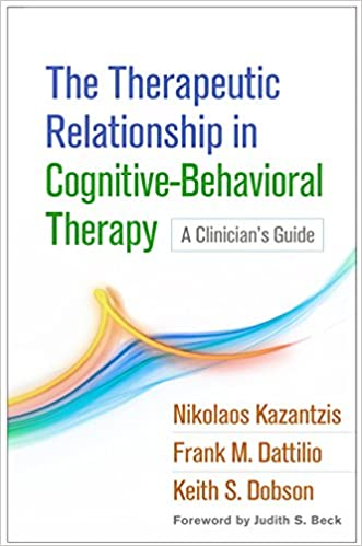 The Therapeutic Relationship In Cognitive Behavioral Therapy A